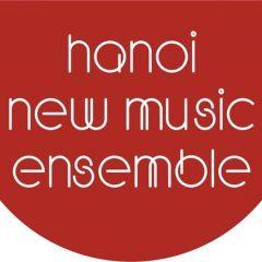 HANOI NEW MUSIC ENSEMBLE — NHÓM NHẠC ĐƯƠNG ĐẠI HÀ NỘI
